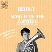 Beirut: -March Of The Zapotec And Realpeople Holland