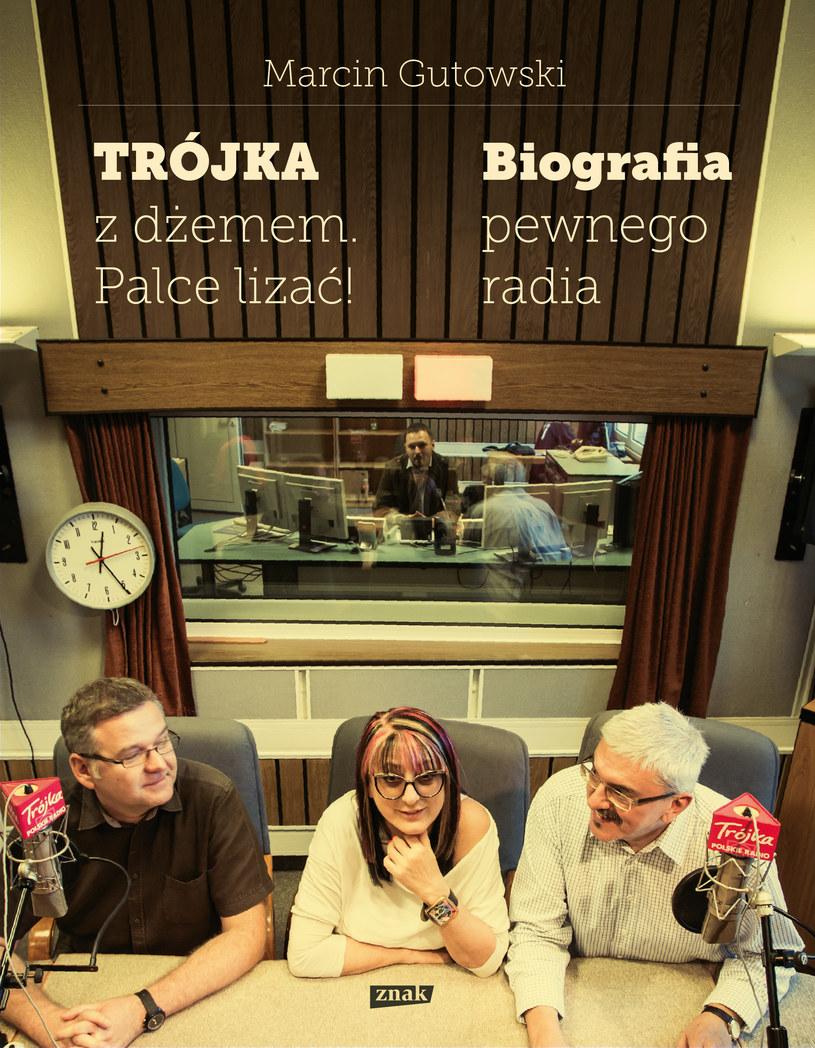 """Marcin Gutowski, """"Trójka z dżemem. Palce lizać! Biografia pewnego radia"""" /materiały prasowe"""