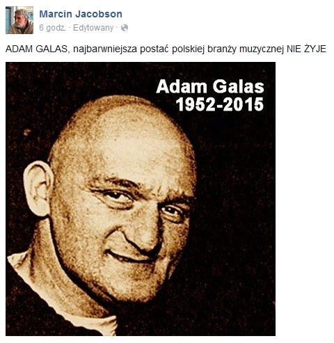 Marcin Jacobson wspomina Adama Galasa na Facebooku /