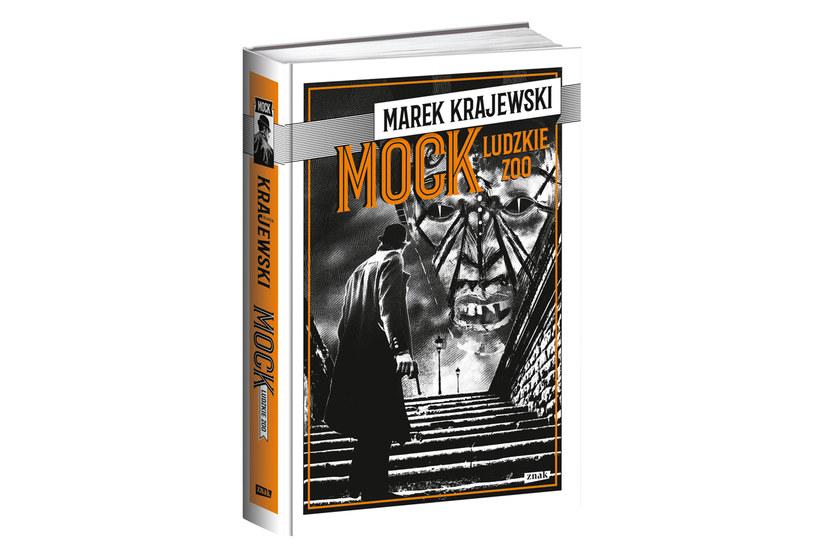 """Marek Krajewski """"Mock. Ludzkie zoo"""" /Wydawnictwo Znak"""
