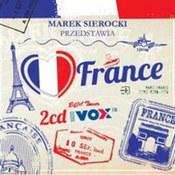 różni wykonawcy: -Marek Sierocki Przedstawia: I Love France