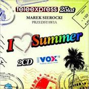 różni wykonawcy: -Marek Sierocki przedstawia: I Love Summer