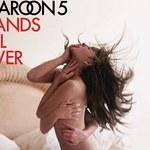 Maroon 5 lepsi o włos