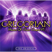 Gregorian: -Masters Of Chant Chapter VI