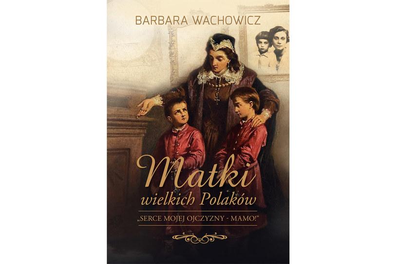 Matki wielkich Polaków /Styl.pl/materiały prasowe