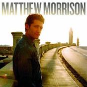Matthew Morrison: -Matthew Morrison