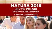 Matura 2018. Język polski, poziom rozszerzony - arkusz i odpowiedzi