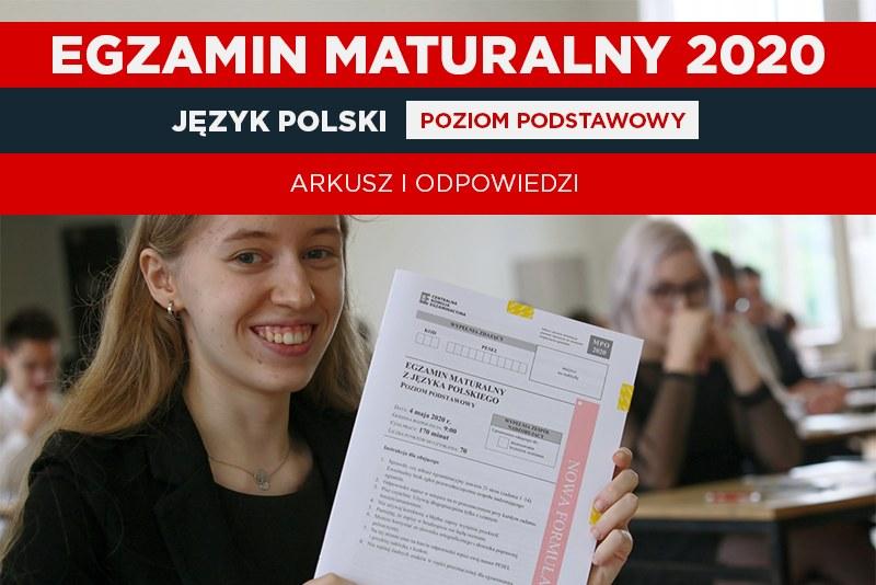 Matura 2020: Język polski - poziom podstawowy (oprac. graficzne Interia) / Lech Muszyński    /PAP