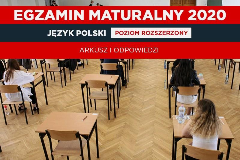 Matura 2020 z języka polskiego na poziomie rozszerzonym (oprac. graficzne Interia) / Lech Muszyński    /PAP
