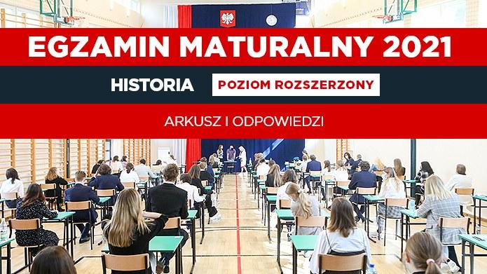 Matura 2021: Historia poziom rozszerzony - arkusz CKE i odpowiedzi; źródło: Reporter/Tomasz Jastrzębowski /INTERIA.PL