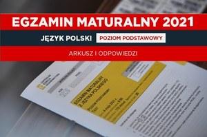 Matura 2021. Język polski poziom podstawowy. Arkusz CKE i rozwiązania