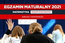 Matura 2021. Matematyka poziom podstawowy. Arkusz CKE i odpowiedzi
