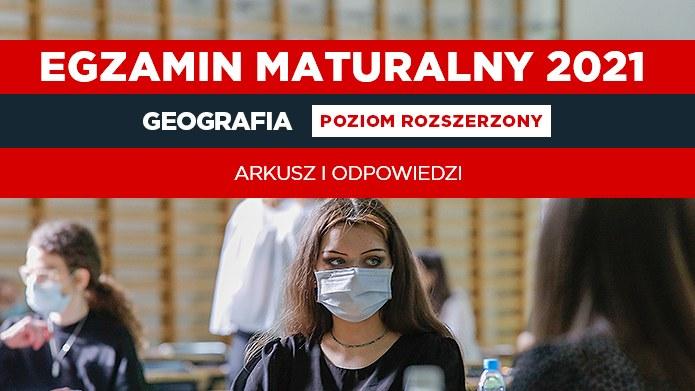 Matura 2021 z geografii. Publikujemy arkusz CKE i nieoficjalne odpowiedzi / Krzysztof Zatycki /Agencja FORUM