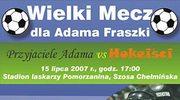 Mecz dla Adama Fraszki