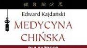Medycyna chińska dla każdego