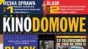 """""""Męska sprawa"""" w miesięczniku """"Kino Domowe - Magazyn DVD"""""""