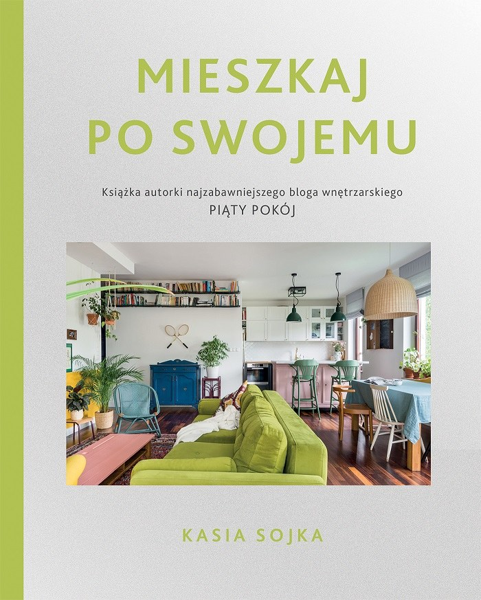 Mieszkaj po swojemu, Kasia Sojka /INTERIA.PL/materiały prasowe