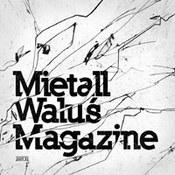 Mietall Waluś Magazine