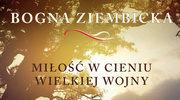 Miłość w cieniu wielkiej wojny, Bogna Ziembicka