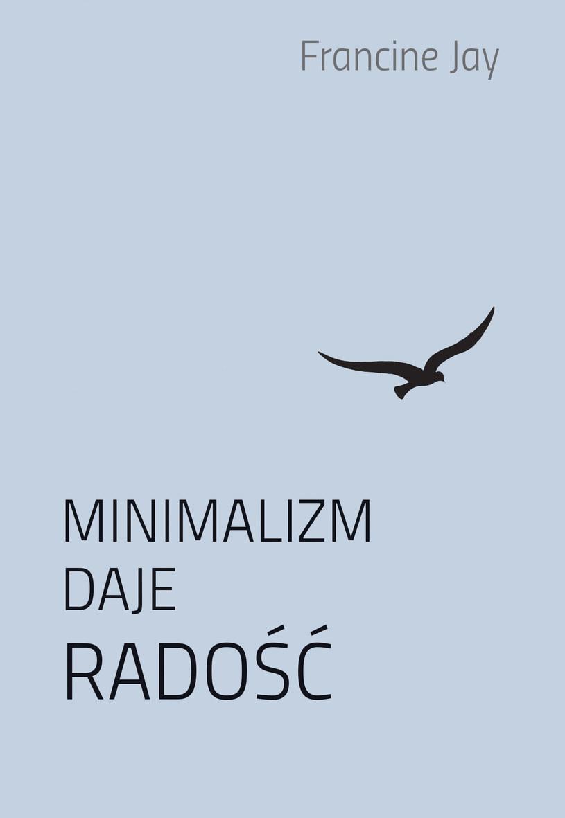 Minimalizm daje radość /Styl.pl/materiały prasowe