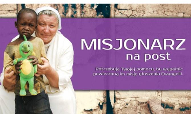 Misjonarz na Post to ogólnopolska akcja /misjonarznapost.pl /