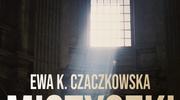 Mistyczki. Historie kobiet wybranych, Ewa K. Czakowska