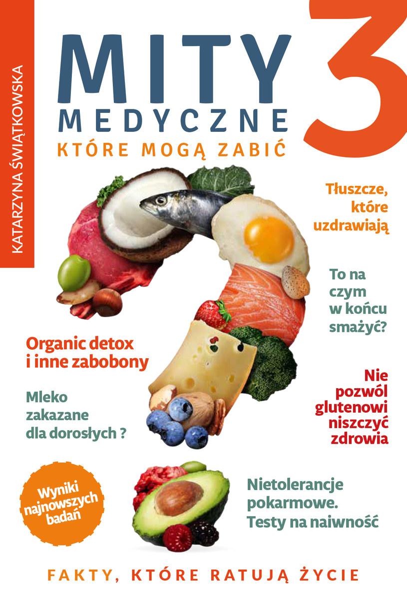 Mity medyczne, które mogą zabić 3, Lek. med. Katarzyna Świątkowska /INTERIA.PL/materiały prasowe