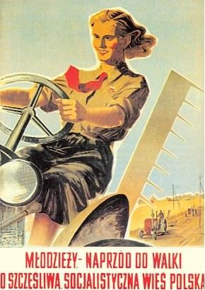 Młodzieży – naprzód do walki o szczęśliwą, socjalistyczną wieś polską, plakat Witolda Chmielewskiego, 1951 r. /Encyklopedia Internautica