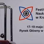 """""""Moc rozumu"""". Trwa Festiwal Nauki i Sztuki w Krakowie!"""