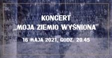 """""""Moja ziemio wyśniona"""". Koncert z okazji 100. rocznicy III Powstania Śląskiego"""