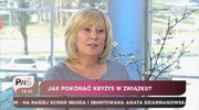 Monika Dreger: Wzięcie odpowiedzilaności na siebie prowadzi do rozwiązania kryzysu