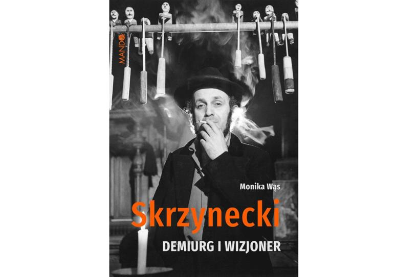 """Monika Wąs,  """"Skrzynecki. Demiurg i wizjoner"""" /materiały prasowe"""