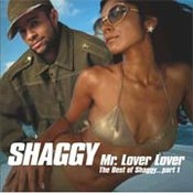 Mr. Lover Lover - The Best Of Shaggy Part 1