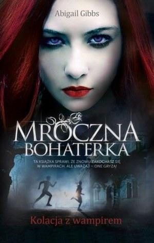 """""""Mroczna bohaterka"""" - fenomen nastolatki i jej opowieści o wampirach"""