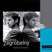 Łukasz Zagrobelny: -Myśli warte słów [Special Edition Digipack]