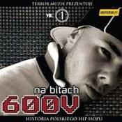 różni wykonawcy: -Na bitach 600V - Historia polskiego hip hopu