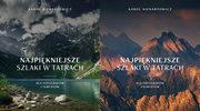 Najpiękniejsze szlaki w Tatrach dla fotografów i turystów, Karol Nienartowicz