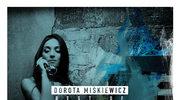 Najpopularniejsze kompozycje Doroty Miśkiewicz