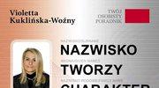 Nazwisko tworzy charakter, Violetta Kuklińska-Woźny