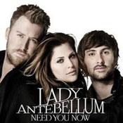 Lady Antebellum: -Need You Now