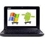 Netbooki z Windows 7 i Androidem