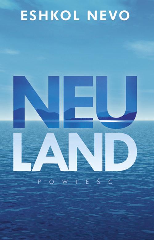 Neuland /materiały prasowe
