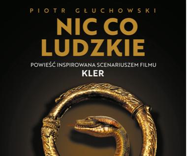 Nic co ludzkie, Piotr Głuchowski