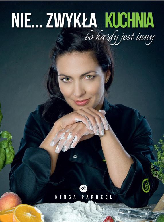 Nie... zwykła kuchnia - książka Kingi Paruzel /materiały prasowe