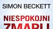Niespokojni zmarli, Simon Beckett