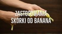 Nietypowe zastosowania skórki od banana