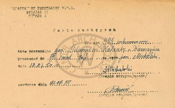 Karta zastępcza dotycząca przekazania 18 lipca 1950 roku z MON do Głównego Zarządu Informacji WP akt personalnych gen. Walentego Gdanickiego. Pod nazwiskiem Gdanicki gen. Fieldorfa aresztowano 8 marca 1945 roku.