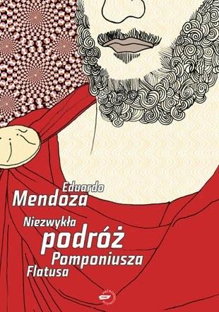 """""""Niezwykła podróż Pomponiusza Flatusa"""" /Wydawnictwo Znak"""