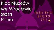 Noc Muzeów 2011 we Wrocławiu