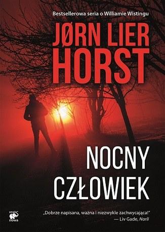 Nocny człowiek, Jørn Lier Horst /materiały prasowe